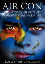 Air Con:  The Seriously Inconvenient Truth about Global Warming
