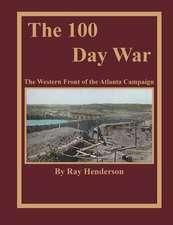 The 100 Day War