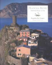 Mangia Bene:  Traditional Recipes of Italy