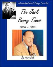 The Jack Benny Times 2000-2005:  Finding the Right Vendors and Making Them Work for You