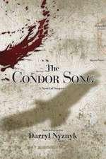 The Condor Song:  A Novel of Suspense