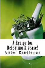 A Recipe for Defeating Disease