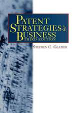 Patent Strategies for Business, Third Edition