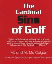 The Cardinal Sins of Golf