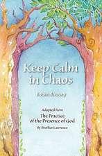 Keep Calm in Chaos