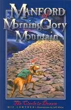 Manford of MorningGlory Mountain