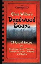 Deadwood Soups