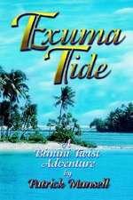Exuma Tide a Bimini Twist Adventure