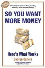 So You Want More Money