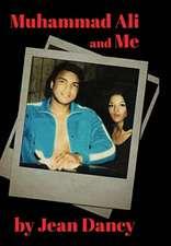 Muhammad Ali and Me