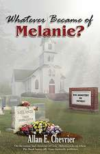 Whatever Became of Melanie?