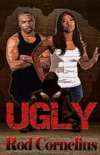 Ugly:  The Complete 5 Part Series Plus Bonus - Sins of Bain