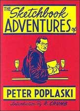 Sketchbook Adventures of Peter Poplaski