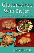 Gluten-Free with Dr. Jeri