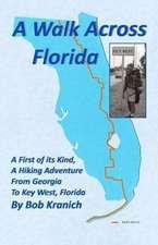 A Walk Across Florida