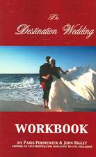 The Destination Wedding Workbook