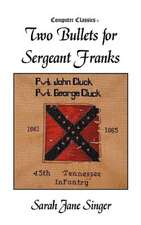 Two Bullets for Sergeant Franks