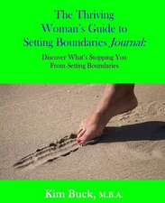 The Thriving Woman's Guide to Setting Boundaries Journal