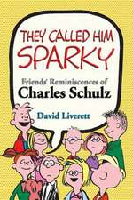 They Called Him Sparky
