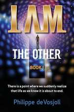 I Am the Other