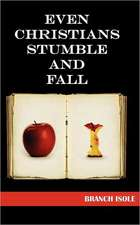 Even Christians Stumble and Fall:  A Caleb Knowles Mystery