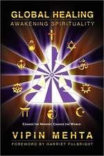 Global Healing:  Awakening Spirituality