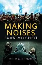 Making Noises