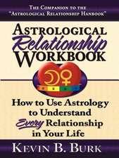 Astrological Relationship Workbook