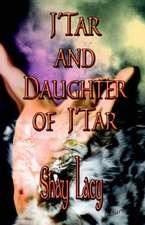 J'Tar and Daughter of J'Tar