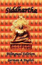 Siddhartha - Bilingual Edition, German & English