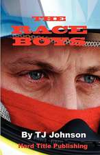 The Raceboys:  Stories, Advice, and Inspiration from Patients and Therapists