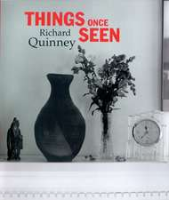 Things Once Seen