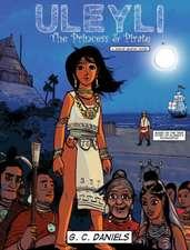 Uleyli-The Princess & Pirate (a Junior Graphic Novel)