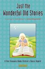 Just the Wonderful Old Stories