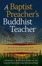 A Baptist Preacher's Buddhist Teacher