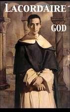 God. Conferences Delivered at Notre Dame in Paris