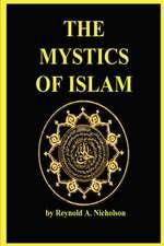 The Mystics of Islam