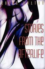 Stories from the Afterlife