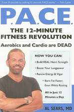 P.A.C.E.:  The 12-Minute Fitness Revolution