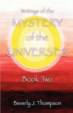 Mystery of the Universes, Book Two