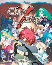 Cross Edge:  The Official Strategy Guide