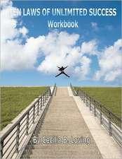 Ten Laws of Unlimited Success Workbook:  Ten Laws of Unlimited Success