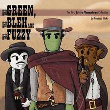 The Green, the Bleh and the Fuzzy