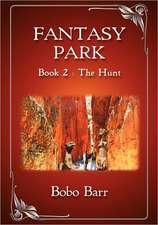 Fantasy Park Book 2:  The Hunt