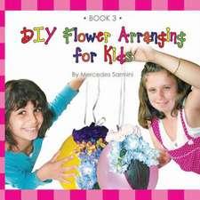DIY Flower Arranging for Kids