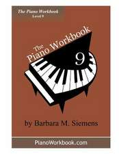 The Piano Workbook - Level 9