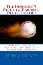 The Innocent's Guide to Hardball Office Politics