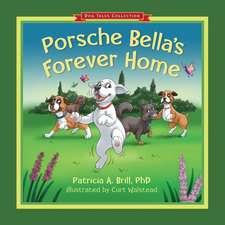 Porsche Bella's Forever Home!