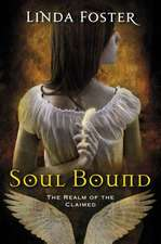 Soul Bound: The Realm of the Claimed