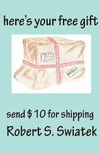 Here's Your Free Gift - Send $10 for Shipping